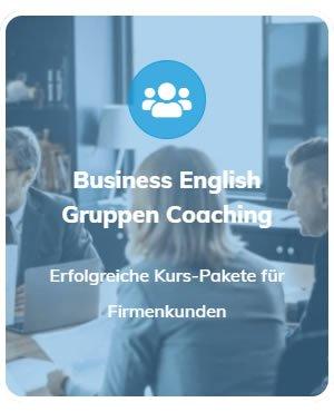 Business Englisch Gruppen Coaching für  Böblingen, Sindelfingen, Schönaich, Holzgerlingen, Ehningen, Altdorf, Magstadt oder Hildrizhausen, Weil (Schönbuch), Steinenbronn